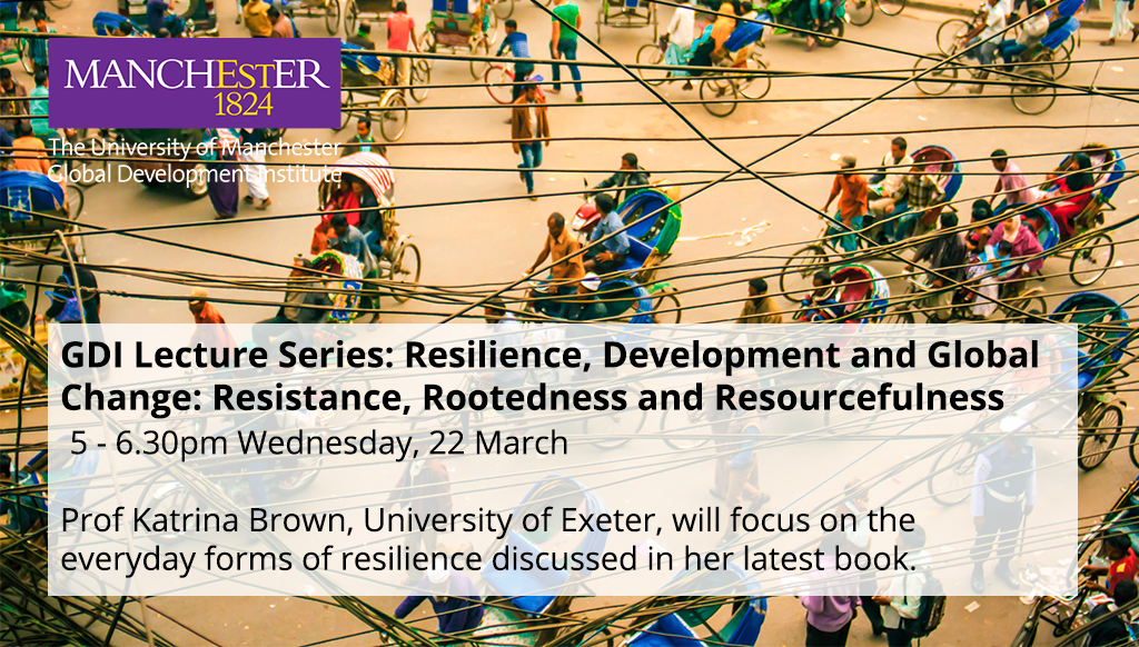 GDI Lecture Series: Resilience, Development and Global Change with Professor Katrina Brown