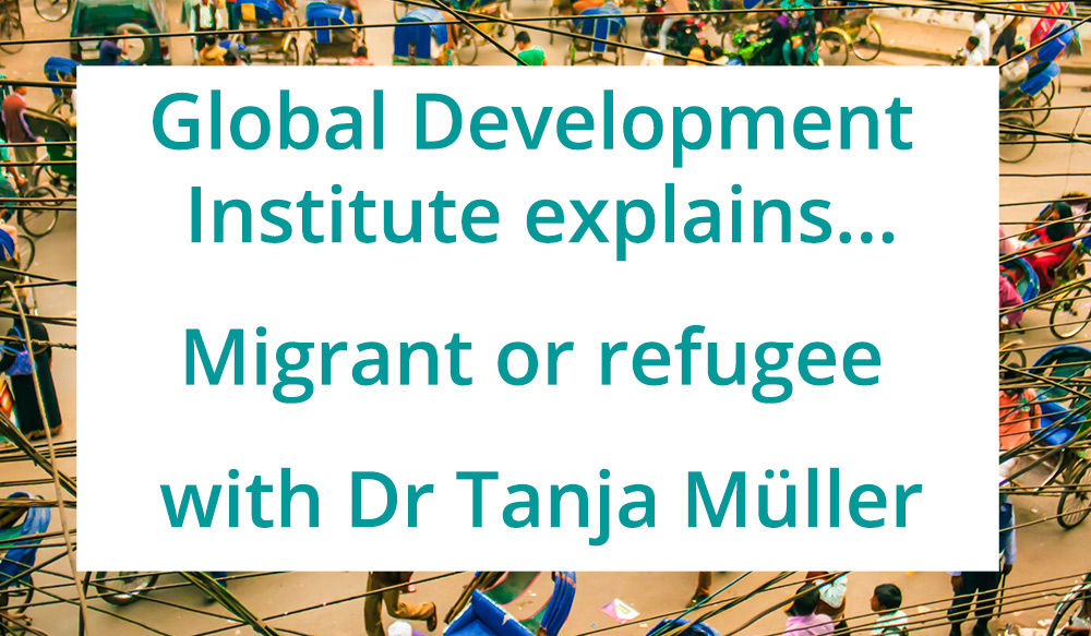 GDI Explains: Migrant or Refugee?