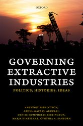 Governing Extractive Industries: Politics, Histories, Ideas