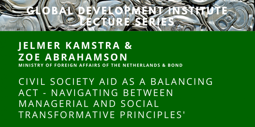 GDI Lecture: Civil society aid as balancing act with Jelmer Kamstra and Zoe Abrahamson