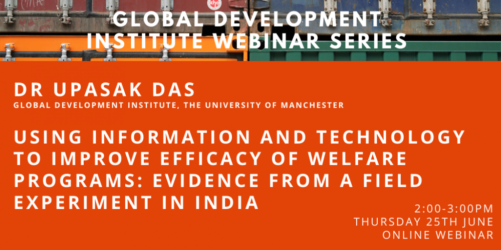 GDI Webinar: Using information and technology to improve efficacy of welfare programs: Evidence from India