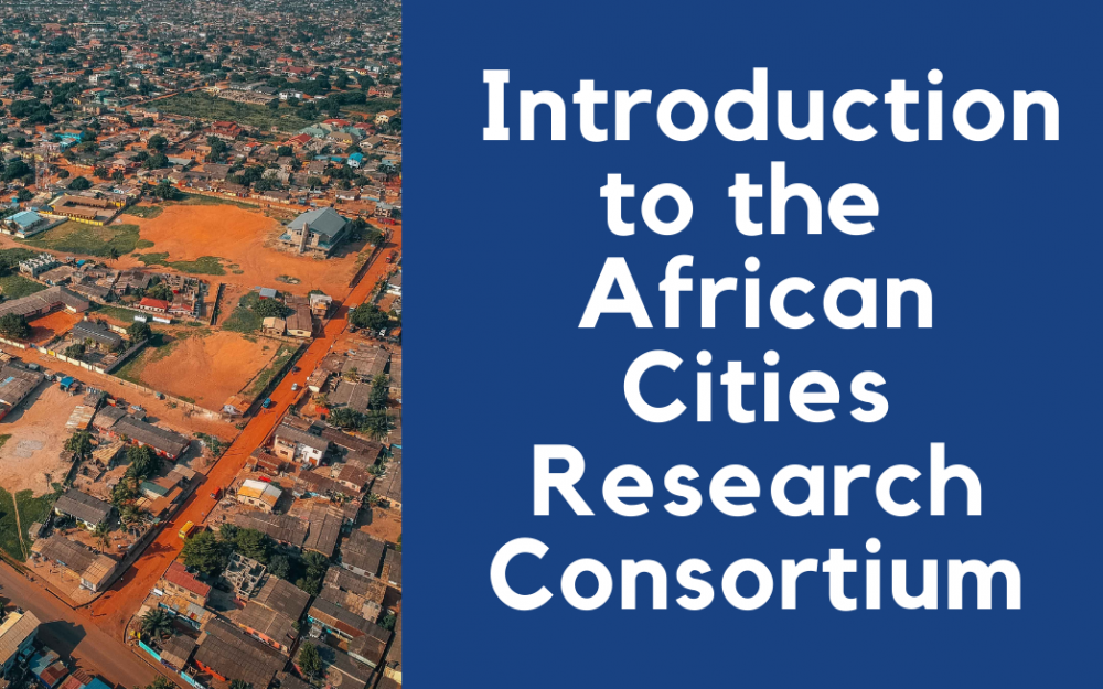 Webinar: an introduction to the African Cities Research Consortium